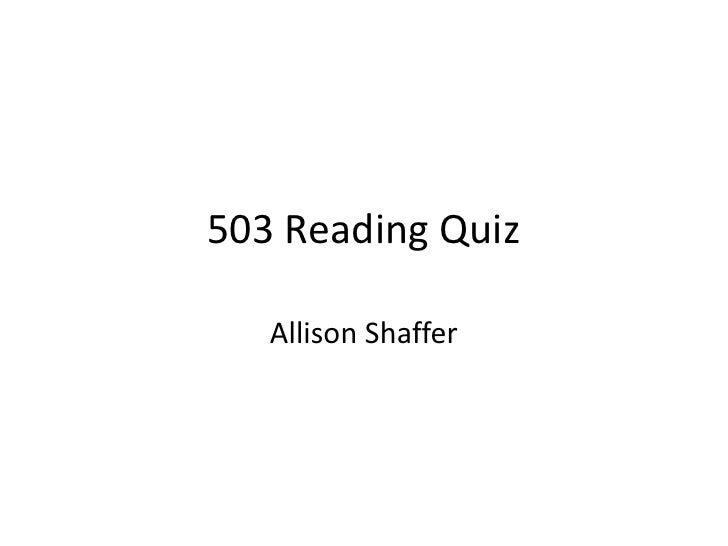 503 Reading Quiz   Allison Shaffer