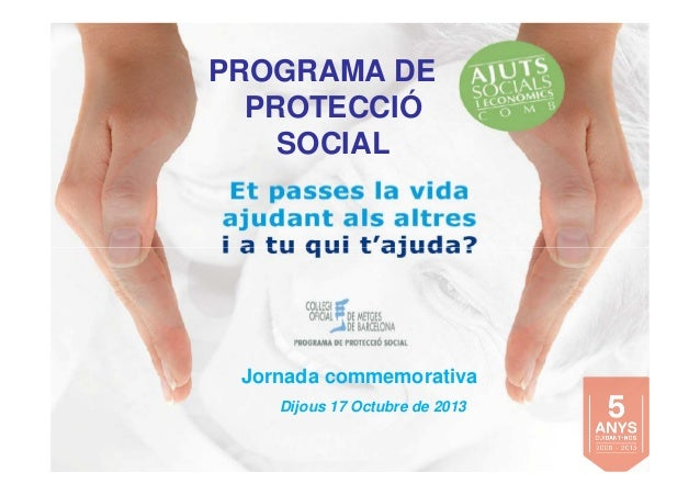 Jornada commemorativa 5 anys de Programa de Protecció Social