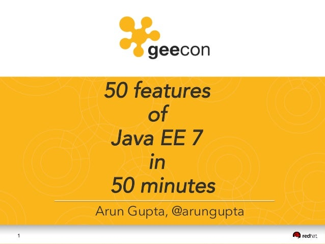 50 features of Java EE 7 in 50 minutes at Geecon 2014