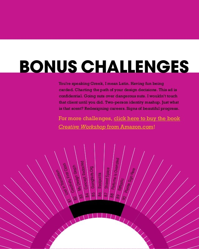 BONUS CHALLENGES     You're speaking Greek, I mean Latin. Having fun being     carded. Charting the path of your design de...