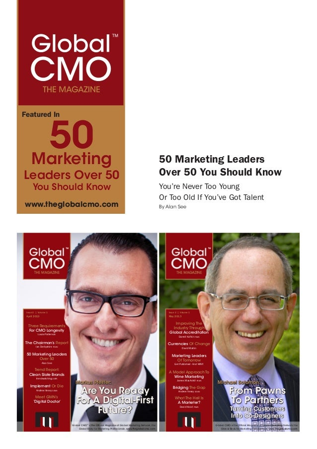 Global CMO™The Magazine May 2013 | 1Bridging The GapAndrew Vesey ggmnCurrencies Of ChangeDavid MattinMarketing LeadersOf T...