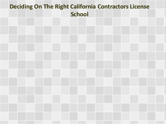 Deciding On The Right California Contractors License School
