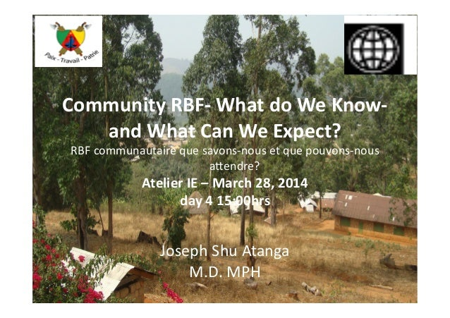 Community  RBF-‐  What  do  We  Know-‐   and  What  Can  We  Expect?   RBF  communautaire  que...