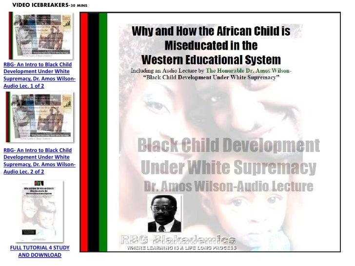 RBG- An Intro to Black Child Development Under White Supremacy