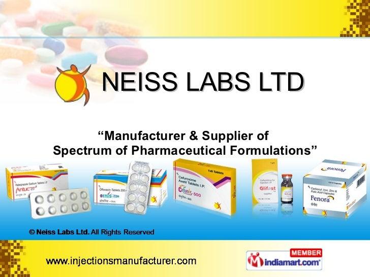 "NEISS LABS LTD "" Manufacturer & Supplier of  Spectrum of Pharmaceutical Formulations"""