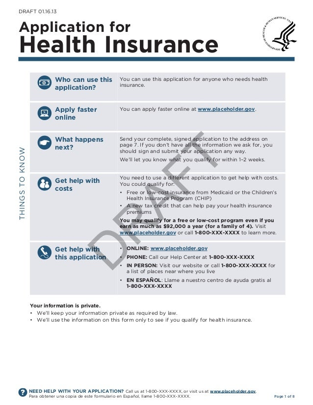 DRAFt 01.16.13Application forhealth insurance�                             Who can use this              You can use this ...