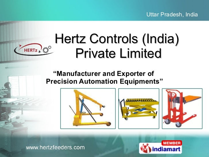 "Hertz Controls (India)  Private Limited "" Manufacturer and Exporter of  Precision Automation Equipments"""