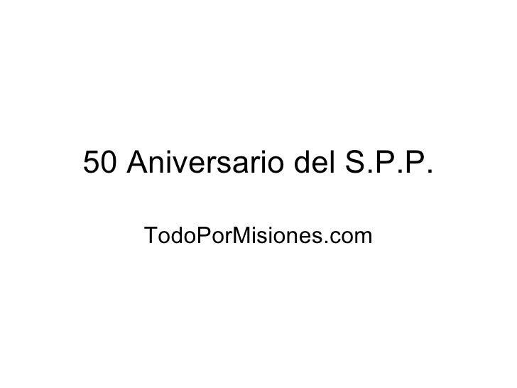 50 Aniversario Del S