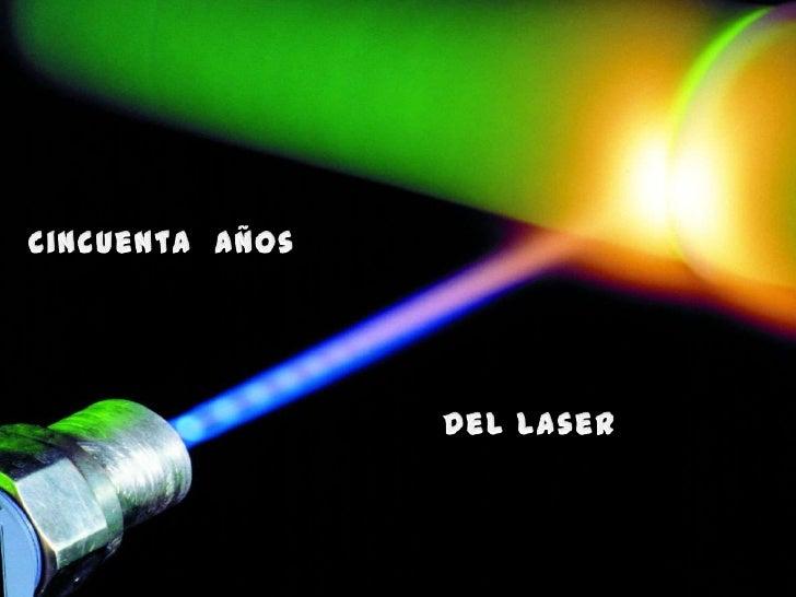 La palabra laser se formo a partir de Light Amplification byStimulated Emission of Radiation, que traducido al castellanos...