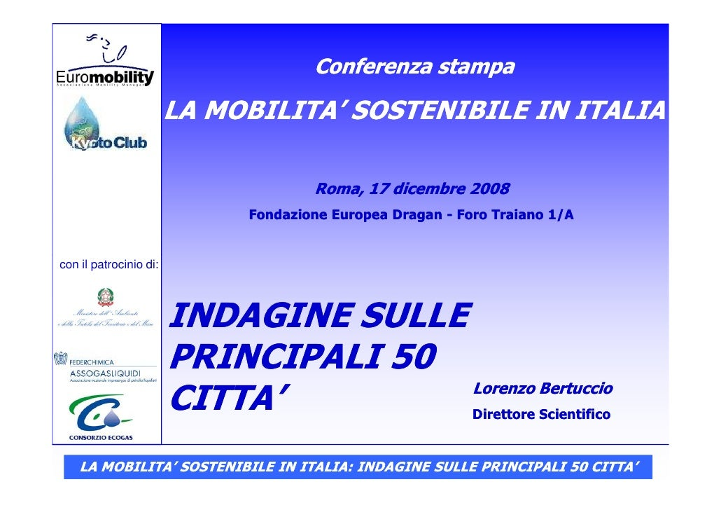 LA MOBILITA' SOSTENIBILE IN ITALIA INDAGINE SULLE PRINCIPALI 50 CITTA