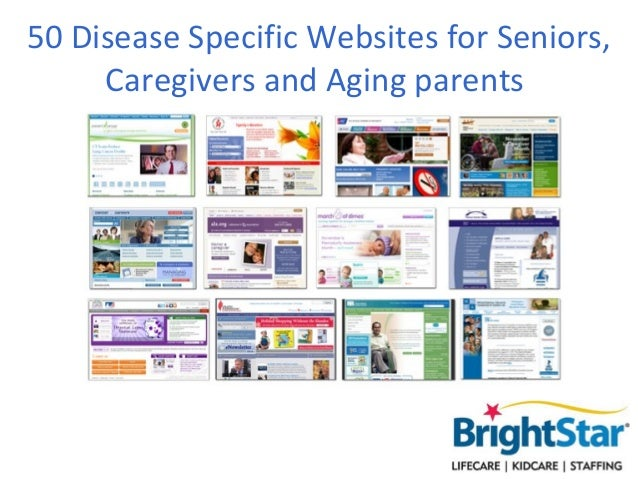 50 Disease Specific Websites For Seniors, Caregivers And Aging Parents