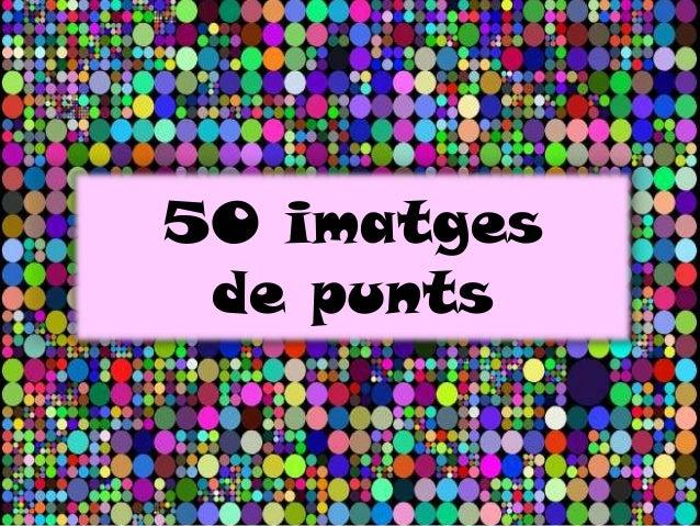 50 imatgesde punts