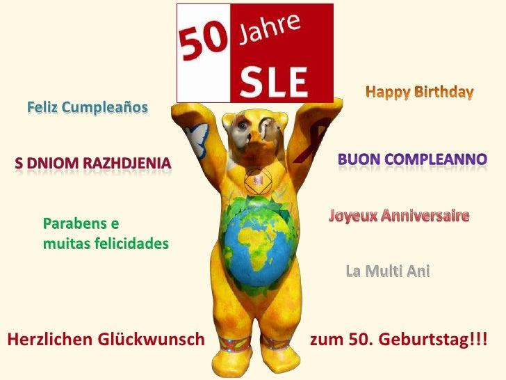 Feliz Cumpleaños    Parabens e    muitas felicidades                             La Multi AniHerzlichen Glückwunsch   zum ...