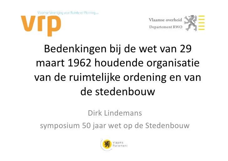 Departement RWO  Bedenkingen bij de wet van 29maart 1962 houdende organisatievan de ruimtelijke ordening en van         de...
