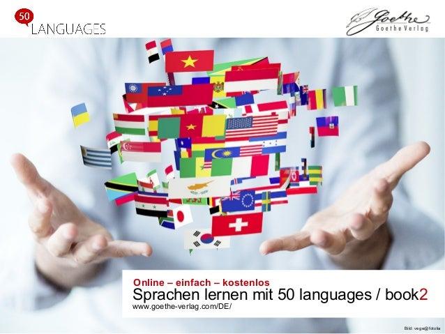 Online – einfach – kostenlos Sprachen lernen mit 50 languages / book2 www.goethe-verlag.com/DE/ Bild: vege@fotolia