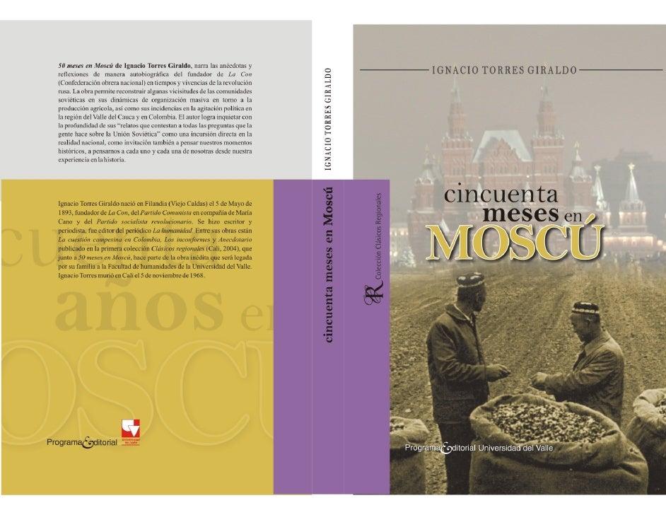 Cincuenta meses en Moscú     Ignacio Torres Giraldo