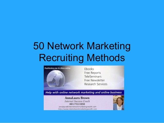 50 Network Marketing Recruiting Methods