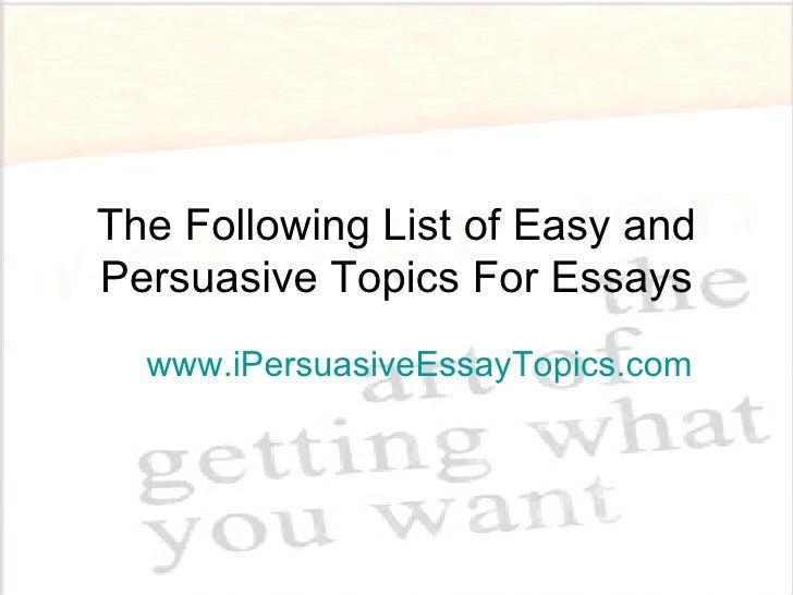 Popular Persuasive Essay Topics