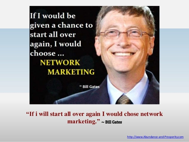 Bill Gates Network Marketing Network Market Bill Gates