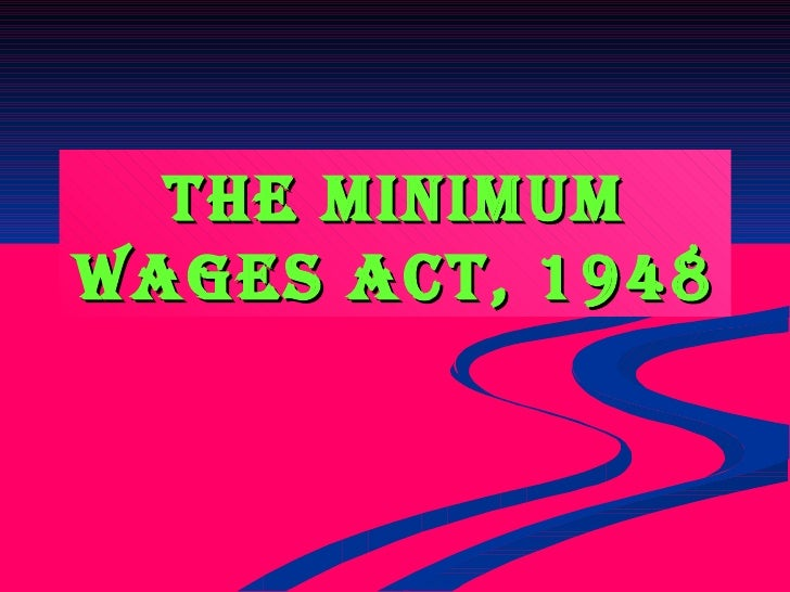 50 Ppt On The Minimum Wages Act 1948