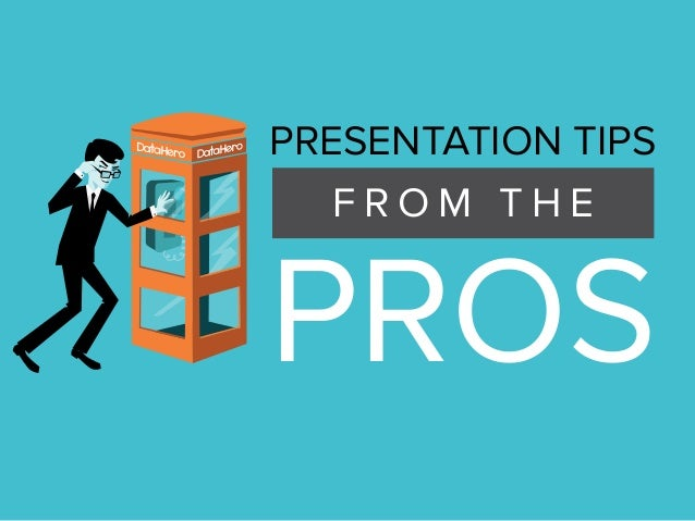 Presentation Tips From The Pros