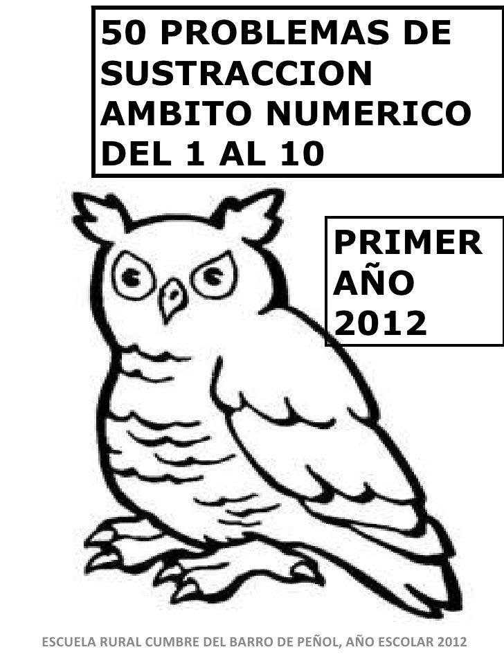 50 PROBLEMAS DE       SUSTRACCION       AMBITO NUMERICO       DEL 1 AL 10                                      PRIMER     ...