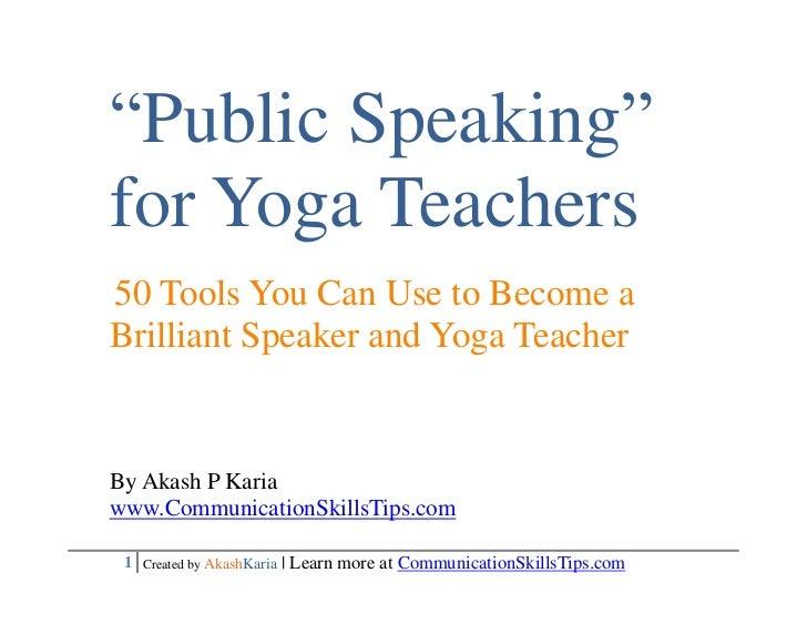 50 Public Speaking Techniques (for yoga teachers) 50 Presentation Techniques