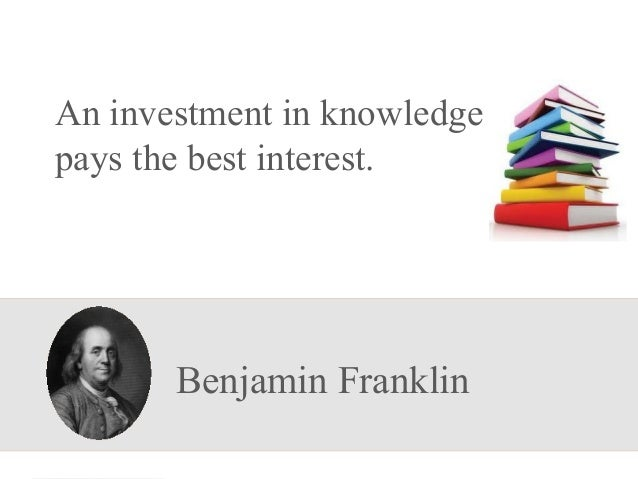 What was the quote about the best investment is in education?