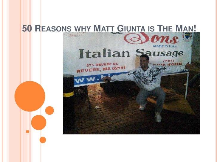 50 reasons why matt giunta is the man[1]