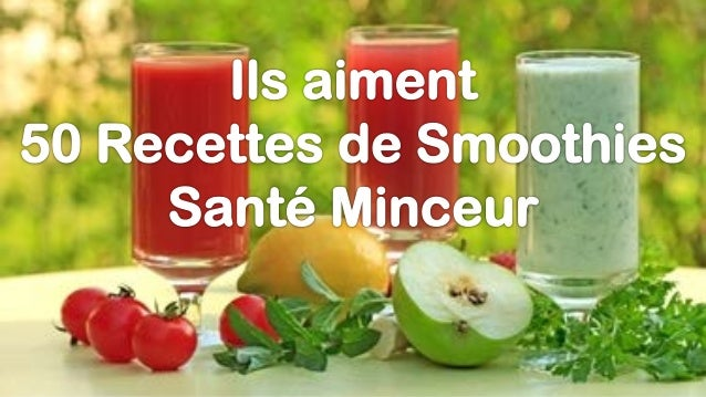 50 recettes de smoothies sant minceur ils ont aim. Black Bedroom Furniture Sets. Home Design Ideas