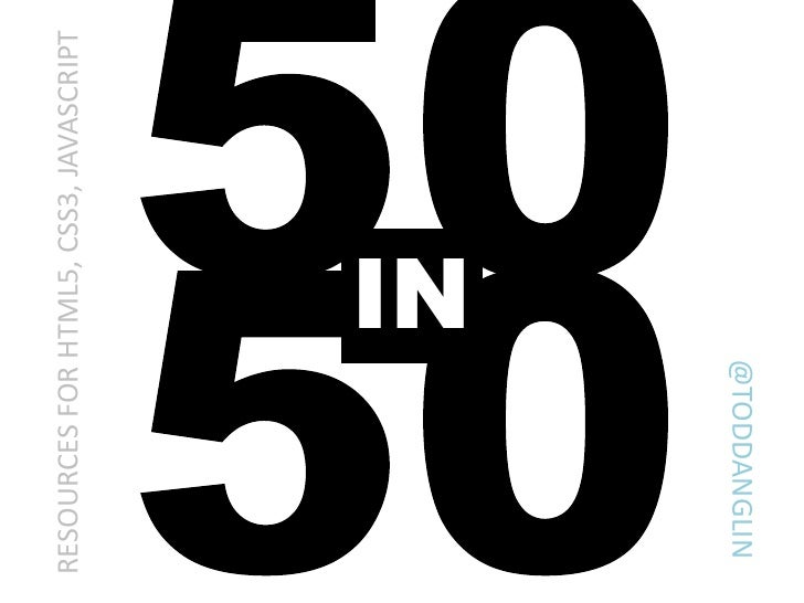 50in50: Resources for HTML5, CSS3, & JavaScript Developers