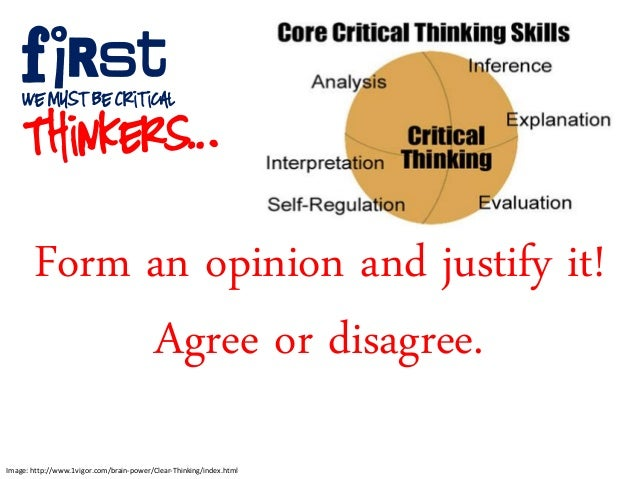 "critical thinking for life common core ""to be ready for college, workforce training, and life in a technological society, students need the ability to gather, comprehend, evaluate, synthesize, and report on information and ideas, to conduct original research in order to answer questions or solve problems, and to analyze and create a high volume and extensive."