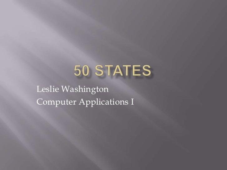 Leslie WashingtonComputer Applications I