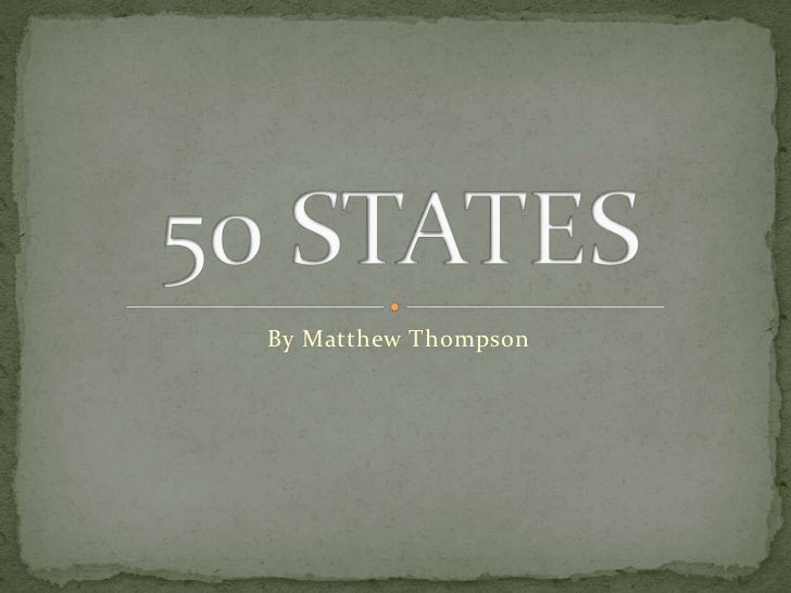 50 states thompson matthew