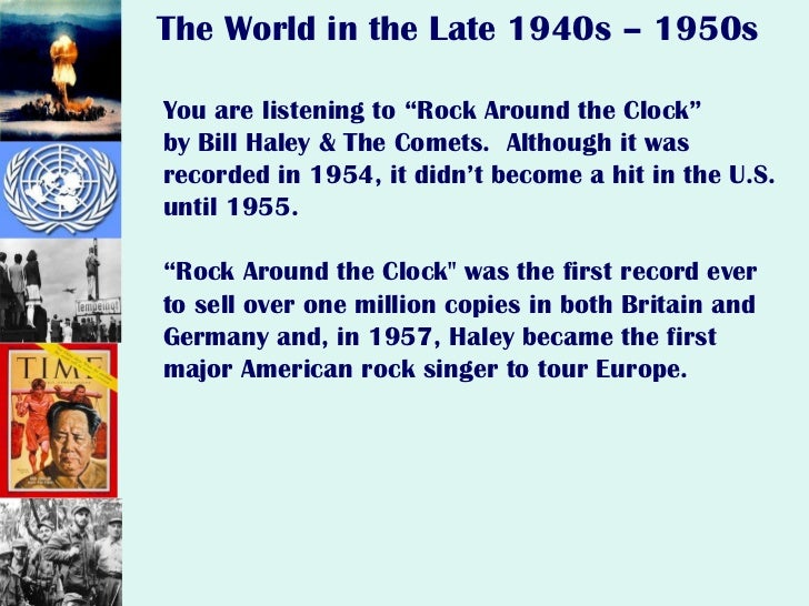 """You are listening to """"Rock Around the Clock"""" by Bill Haley & The Comets.  Although it was recorded in 1954, it didn't beco..."""