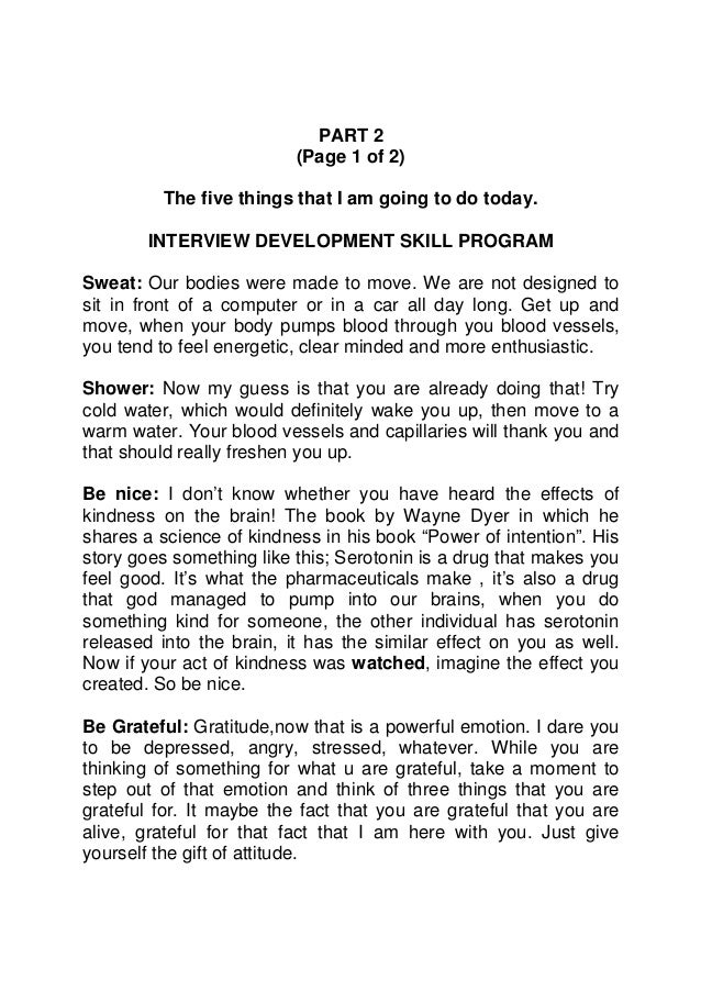PART 2                          (Page 1 of 2)         The five things that I am going to do today.        INTERVIEW DEVELO...