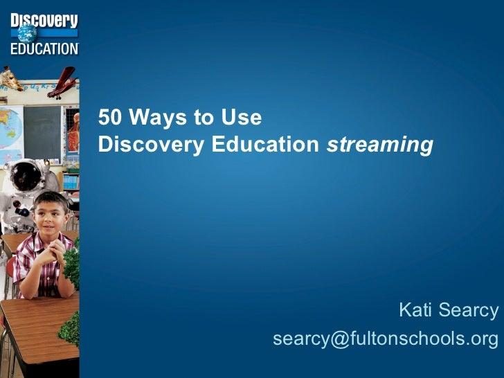 50 ways to use DE Streaming