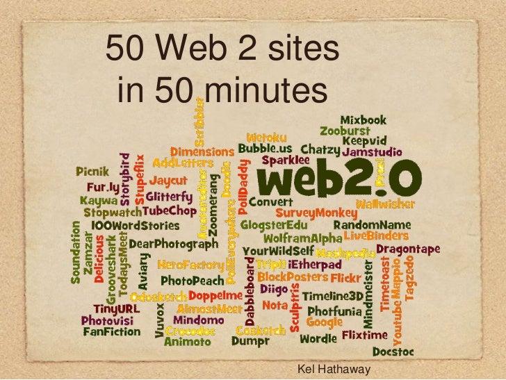 50 Web 2 sites in 50 minutes<br />Kel Hathaway<br />