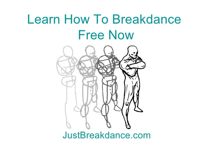 How to breakdance step by step - Break dance moves