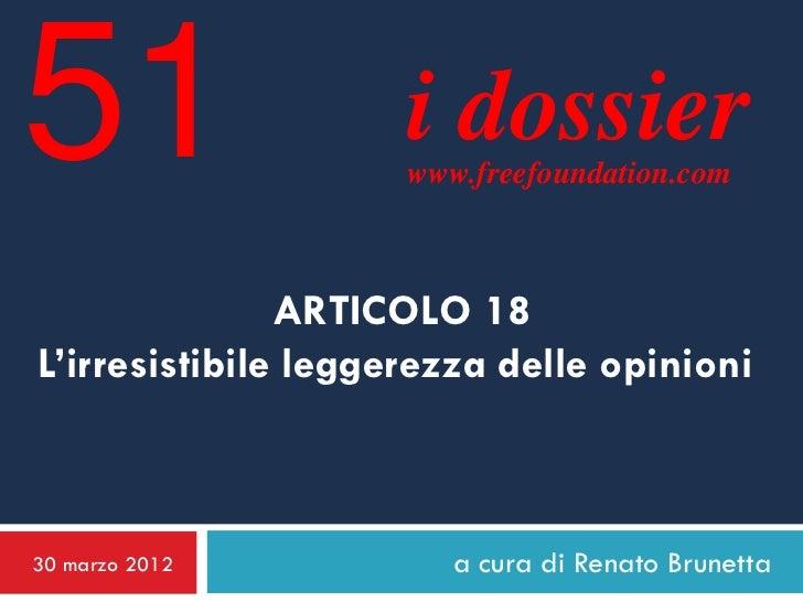 51                   i dossier                     www.freefoundation.com               ARTICOLO 18L'irresistibile leggere...