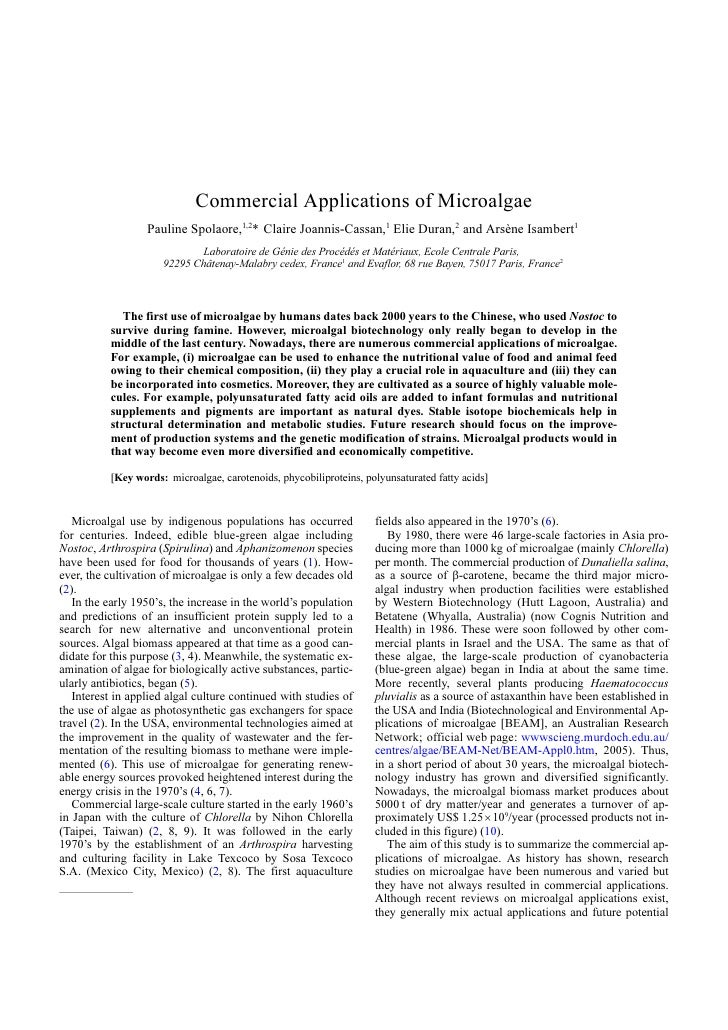 Commercial Applications of Microalgae                   Pauline Spolaore,1,2* Claire Joannis-Cassan,1 Elie Duran,2 and Ars...