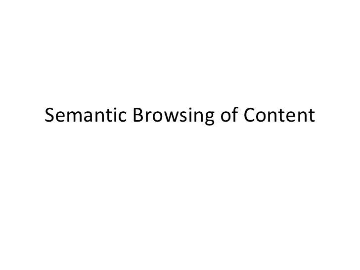 Semantic Browsing of Content