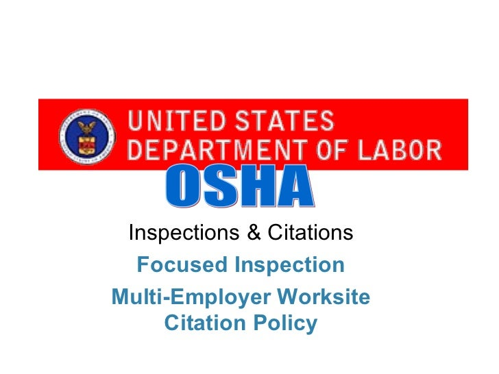 Inspections & Citations  Focused InspectionMulti-Employer Worksite     Citation Policy
