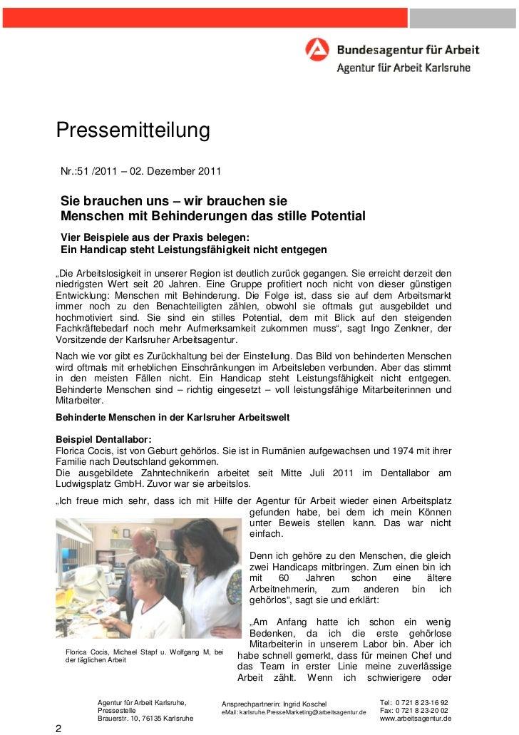 Pressemitteilung Nr.:51 /2011 – 02. Dezember 2011 Sie brauchen uns – wir brauchen sie Menschen mit Behinderungen das still...