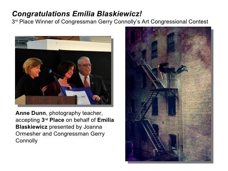 Congratulations Emilia Blaskiewicz!3rd Place Winner of Congressman Gerry Connolly's Art Congressional Contest Anne Dunn, p...