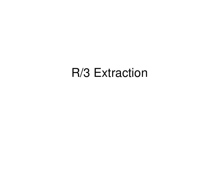 R/3 Extraction