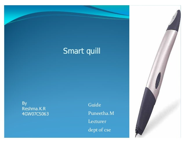 51210435 ppt-f-smart-quill