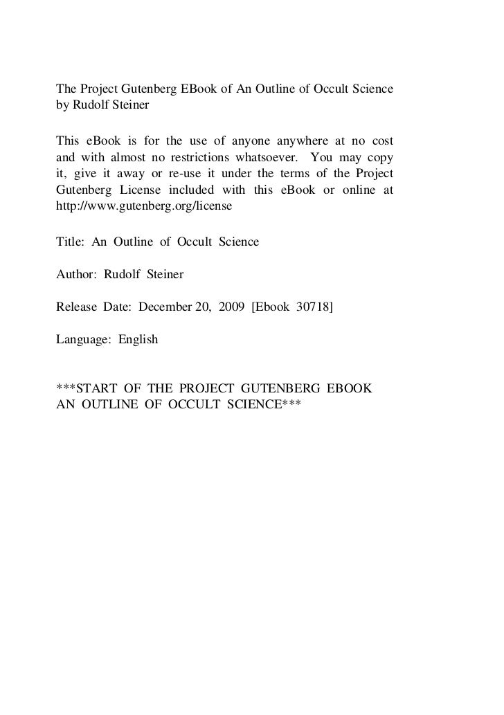 The Project Gutenberg EBook of An Outline of Occult Scienceby Rudolf SteinerThis eBook is for the use of anyone anywhere a...