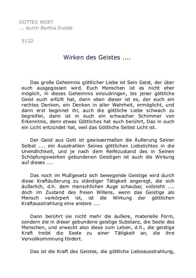 GOTTES WORT ... durch Bertha Dudde 5132 Wirken des Geistes .... Das große Geheimnis göttlicher Liebe ist Sein Geist, der ü...