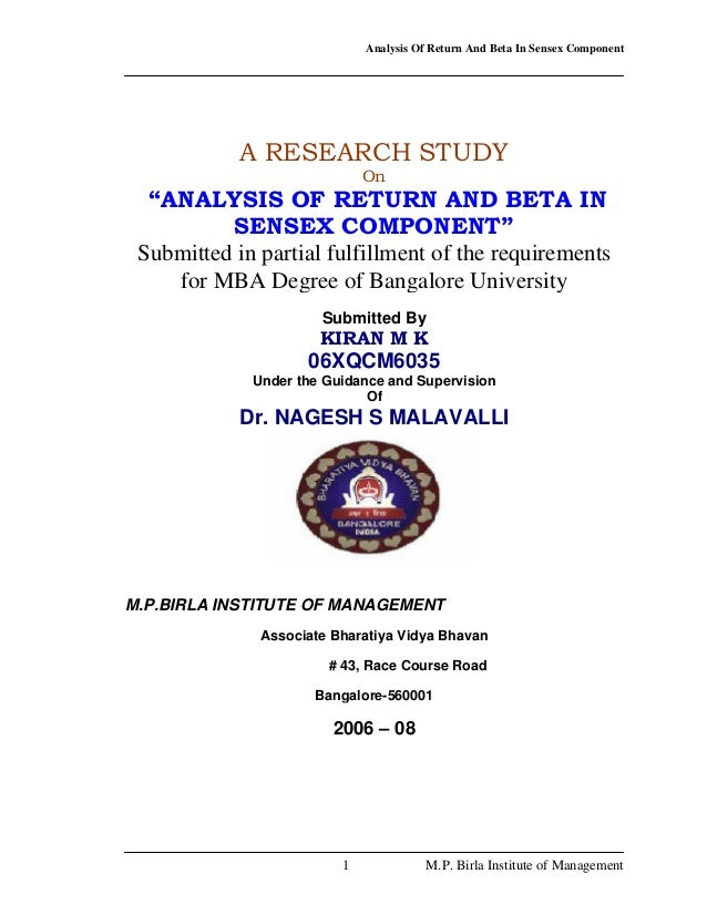 "Analysis Of Return And Beta In Sensex Component 1 M.P. Birla Institute of Management A RESEARCH STUDY On ""ANALYSIS OF RETU..."